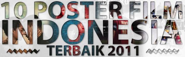 10 Poster Film Indonesia Terbaik
