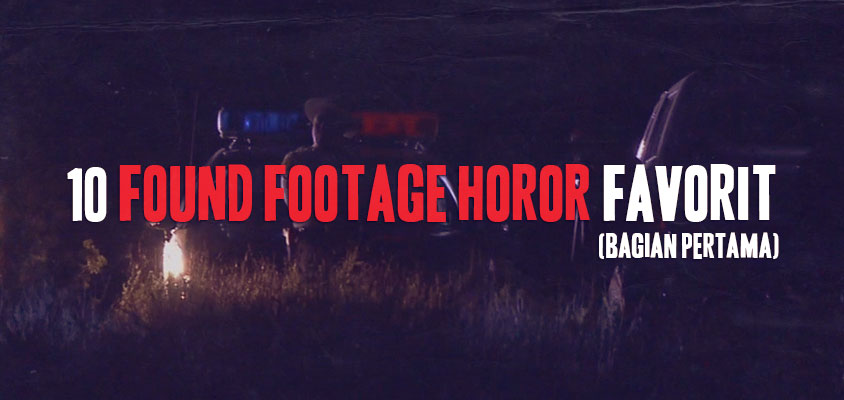 Found Footage Horor Favorit